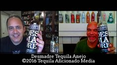 Sipping off the Cuff   Desmadre Tequila Anejo