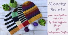 Free crochet pattern: Slouchy Beanie with video by Olena Huffmire Designs for Underground Crafter Easy Crochet Baby Hat, Slouch Hat Crochet Pattern, Slouchy Beanie Pattern, Crochet Slouchy Beanie, Easy Crochet Patterns, Knit Or Crochet, Knitted Hats, Knitting Patterns, Hat Patterns