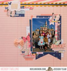 "{Disney Day 4} layout with the ""You Go Girl"" Classic Kit"