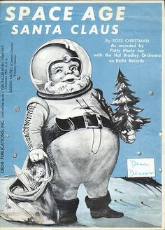 Space Age Santa Claus 1961 Vintage Christmas Santa in Space Suit Sheet Music | eBay