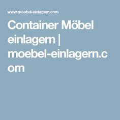 Stunning Container M bel einlagern moebel einlagern