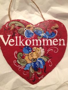 """Norwegian rosemaled heart """"Velkommen means Welcome"""" Scandinavian Folk Art, Scandinavian Christmas, Norwegian Style, Norwegian Flag, Swedish Flag, Norway Viking, Norwegian Christmas, Norwegian Rosemaling, Slate Coasters"""