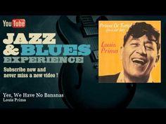 Louis Prima - Yes, We Have No Bananas - JazzAndBluesExperience - YouTube