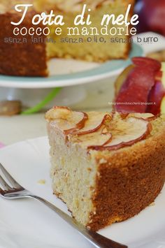 Torta di mele cocco e mandorle senza farina, senza olio, senza burro