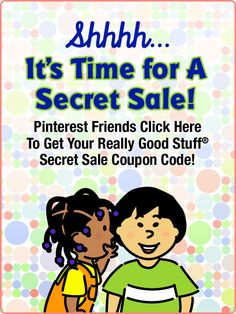 Psst....we're having a Secret Sale for our Pinterest friends!  Click on the image to get to the Secret Sale page!  *Offer ends July 14, 2014 or when the Secret Codes run out.