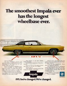 The smooth Impala has the longest wheelbase ever Chevy Caprice Classic, Donk Cars, Pub Vintage, Mercury Cars, Chevrolet Impala, Chevrolet Caprice, Ford Classic Cars, Car Advertising, Magazine Ads