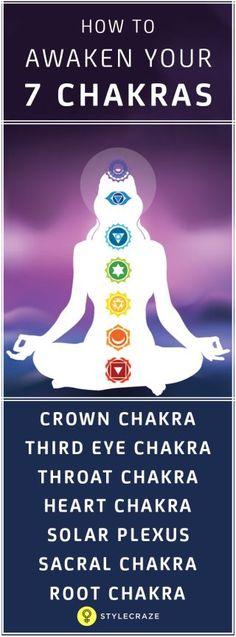 How to awaken your 7 chakras