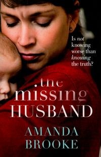 When Jo pretends to be asleep as her husband leaves for work the morning after an argument, she doesn't realise how deeply she will come to regret the opportunity to say goodbye. By nightfall, David has disappeared and there doesn't seem to be any trace of him. But Jo is  pregnant and her marriage is full of secrets - As the mystery around his disappearance shows no sign of being solved, Jo must choose- will she give up her baby to make the man she loves come home?