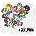 Albumcheck | Ruido en el Sistema von Alex Cuba