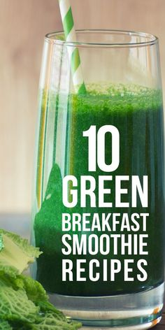 Try. preeti bhatt on November 25 ... Breakfast Smoothie Recipes You Should Try ... Find out the 10 amazing green breakfast smoothie recipes those will transform your breakfast from dull to vibrant and fuller with this