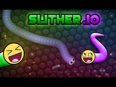 Slither.io Funny Moments (Eating Worms, Hilarious Names, Top 10 On Leade...