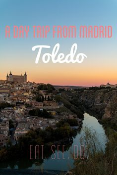 Toledo - A Day Trip out of Madrid, Spain