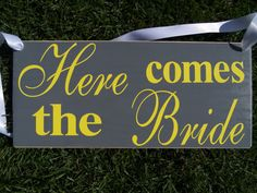 Here comes the bride / Happily ever after sign by ApplegatesSigns, Etsy.com