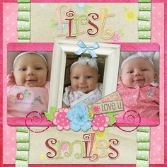 first smiles. I REALLLYYY need to get started with McKynlee's first scrapbook....