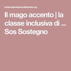 Il mago accento | la classe inclusiva di ... Sos Sostegno
