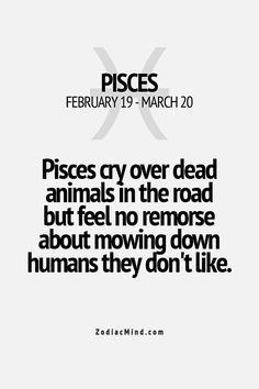 Zodiac Mind - Your source for Zodiac Facts Pisces Sign, Pisces Love, Pisces Quotes, Pisces Woman, Pisces Facts, Zodiac Facts, Zodiac Mind, Pisces Zodiac, Pisces Personality