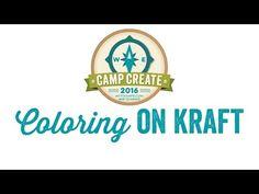 MFT Camp Create 2 - Coloring on Kraft - YouTube