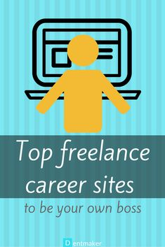 Top freelance career sites to be your own boss
