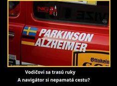 Řidiči se třesou ruce a navigátor si nepamatuje cestu? Funny Memes, Jokes, Carpe Diem, Humor, Geek Stuff, Good Things, Geek Things, Husky Jokes, Humour