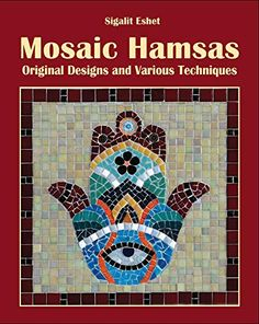 Mosaic Hamsas: Original Designs and Various Techniques (Art and crafts Book