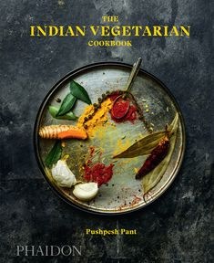 The Indian Vegetarian Cookbook (Pre-order) | Food & Cookery | Phaidon Store