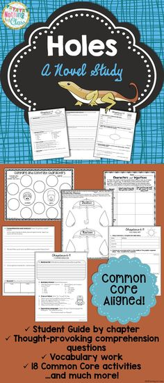 This novel study for Holes by Louis Sachar contains 103 pages of resources, including comprehension, vocabulary, Common Core activities, and more! You will find that this study's layout is student-friendly, and that the questions and activities are easily adaptable to every learner. All Common Core activities have the Common Core code listed in the bottom corner, keeping both you and your students focused.