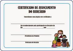 As Tontas Vão Ao Céu: Certificados de Avançamento das Classes da Primári...