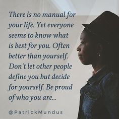 Be proud of who you are. Patrick Mundus.