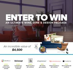 Enter to win the ultimate $4,500 Wine, Dine & Design Package w/ @BoConcept, @Apt2B, @Shapeways, @DoorDash, @AreYouThirstie, and yours truly, @Decorilla! https://www.decorilla.com/contest/wine-dine-design