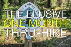 The One Month Pacific Crest Trail Thru-Hike: Is It Possible?