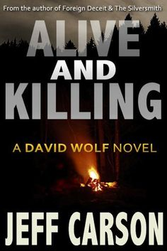 Alive and Killing (David Wolf Book 3), http://www.amazon.co.uk/dp/B00H2Z5UUG/ref=cm_sw_r_pi_awdl_ZzLYvb10GWGMJ