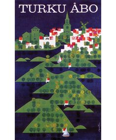 Turku Abo – Tourist poster for the Finnish town of Turku c1966?- Design by Marti Mykkanen