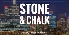 Australia's newest #fintech coworking space, Stone & Chalk launches in Sydney