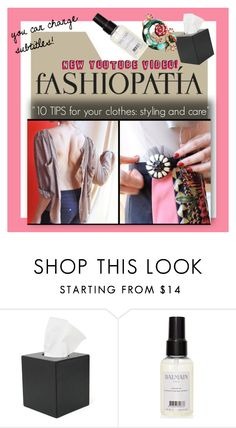 """""""10 TIPS for your clothes: styling and care"""" by robanav ❤ liked on Polyvore featuring Royce Leather, Balmain, polyvorianpeople and fashiopatia"""