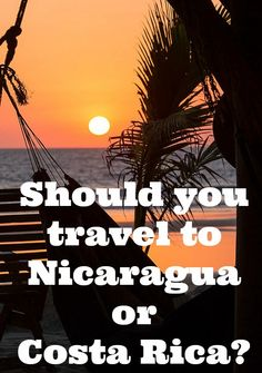 "I honestly think both countries are of course worth visiting in their own right. But if you're asking yourself ""should we go to Costa Rica or Nicaragua?"" I hope this was helpful in helping you make that decision!  #nicaragua #costarica #travel #vacation #travelideas #familytravel #beach #culture #history"