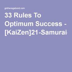 33 Rules To Optimum Success - [KaiZen]21-Samurai-Secrets-To-Success-And-Fulfillment.pdf