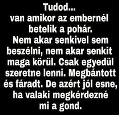 Idézetek – Gyűjtemények – Google+ Short Quotes, Fact Quotes, Wisdom Quotes, Funny Quotes, Life Quotes, Dont Break My Heart, Motivational Quotes, Inspirational Quotes