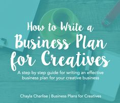 Do you have a business plan for your creative business? Chayla Charlise can help you out!