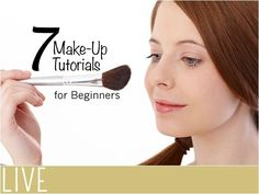 7 Make-Up Tutorials for Beginners