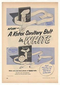 Kotex De Luxe Wonderform Sanitary Belts Trade (1952); I spent most of my adult life wearing this, once a month.