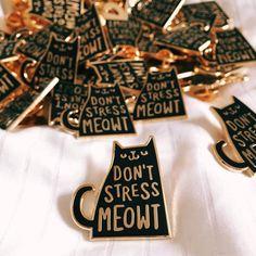 Don't Stress Meowt Enamel Lapel Pin Enamel pin / pin