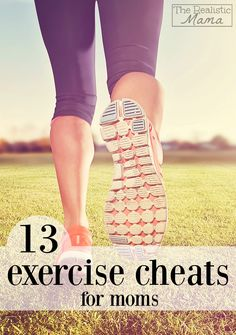13 Exercise Cheats for Moms - I love how simple these are!