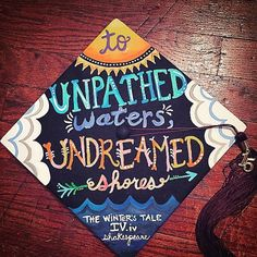 An inspiring quotes for graduation caps. I really like the quote, it shows whats next in your world.