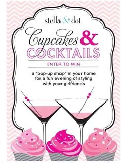 Cupcakes & Cocktails. add friends and in 90 minutes you have a fun party Host a party #funpartiesbyrobyn 732-735-3073 www.stelladot.com/funpartiesbyrobyn