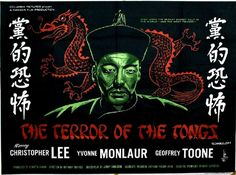 The Terror of the Tongs (1961) Written by Jimmy Sangster Directed by Anthony Bushell Starring Christopher Lee, Yvonne Monlaur, Geoffrey Toone US Release March 15, 1961 RT 76 min. Home Video Sony Pi…