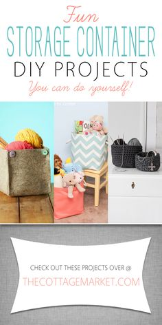 Fun Storage Container DIY Projects - The Cottage Market