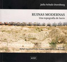 Ruinas modernas (Julia Schulz-Dornburg)