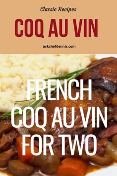 You'll love the flavors of this classical provincial dish Coq Au Vin. Enjoy the taste of France in your own home with this delicious dish. Chicken Coq Au Vin Recipe, Chicken Recipes, Coq Au Vin Recipe Easy, French Cooking Recipes, Cooking For Two, Classic French Dishes, French Food, Rumchata Recipes, Tortellini Recipes