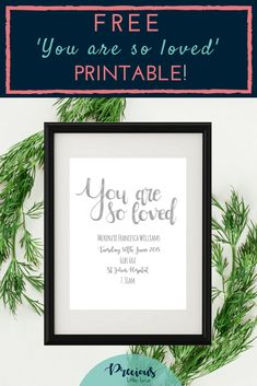 'You are so loved' freebie! Free Prints, Wall Prints, Childrens Wall Art, Love Is Free, Little Girl Rooms, Pll, Boys, Girls, Art For Kids