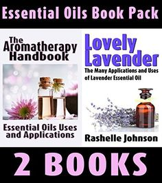 Aromatherapy Book Package: The Aromatherapy Handbook  & Lovely Lavender by Marian Johnson, http://www.amazon.com/dp/B00KTYMMTO/ref=cm_sw_r_pi_dp_pbrsub0Z026HW
